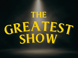THE GREATEST SHOW WEB HOME.png