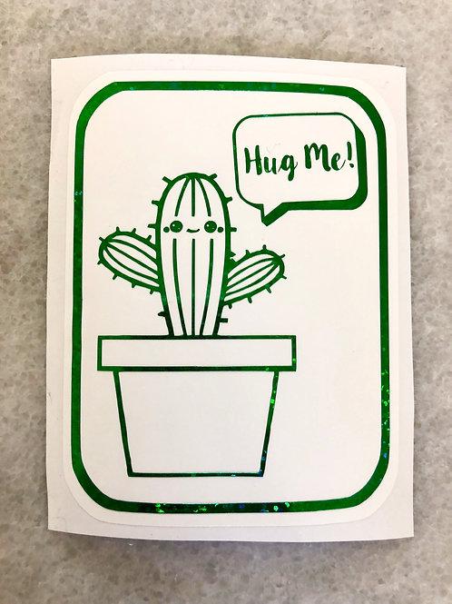 """Hug Me!"" Cactus Vinyl"