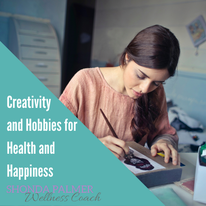Get Happier and Healthier with Creativity and Hobbies