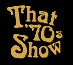 That ´70s Show Carsy Werner Productions