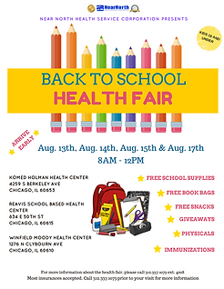 August Back to School Health Fair during the week of August 13th