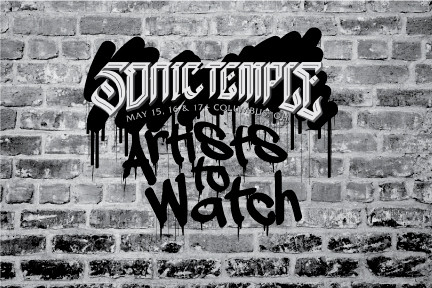 Sonic Temple Artists to Watch