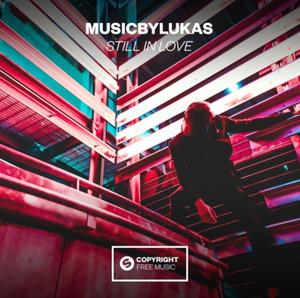 musicbyLUKAS Still in Love Spinnin' Records