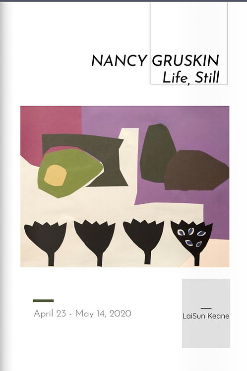 Exhibition Catalogue - NANCY GRUSKIN: LIFE, STILL