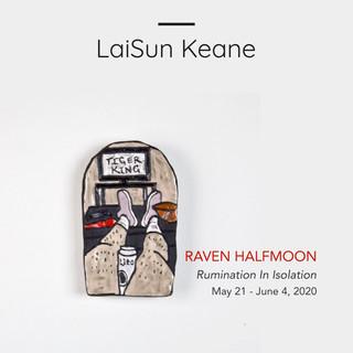 RAVEN HALFMOON: RUMINATION IN ISOLATION