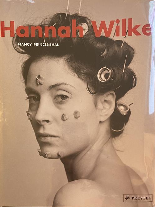 Hannah Wilke by Nancy Princenthal