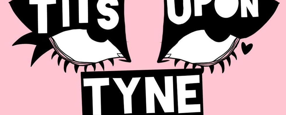 Tits Upon Tyne (It's Upon Tyne CIC) - by