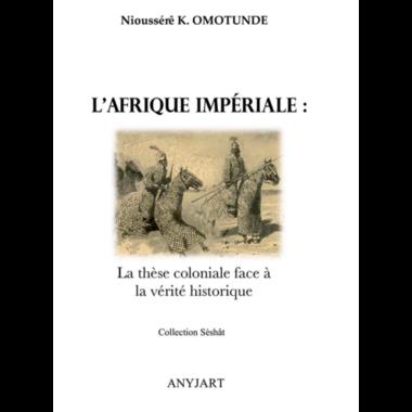l-afrique-imperiale-la-these-coloniale-f