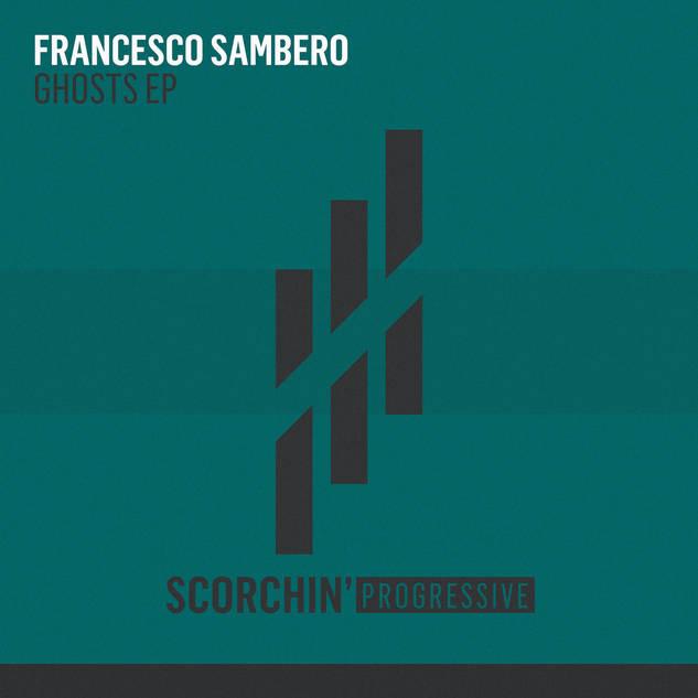 Francesco Sambero - Ghosts EP