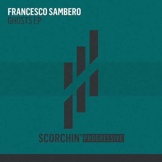 Francesco Sambero 'Ghosts EP'