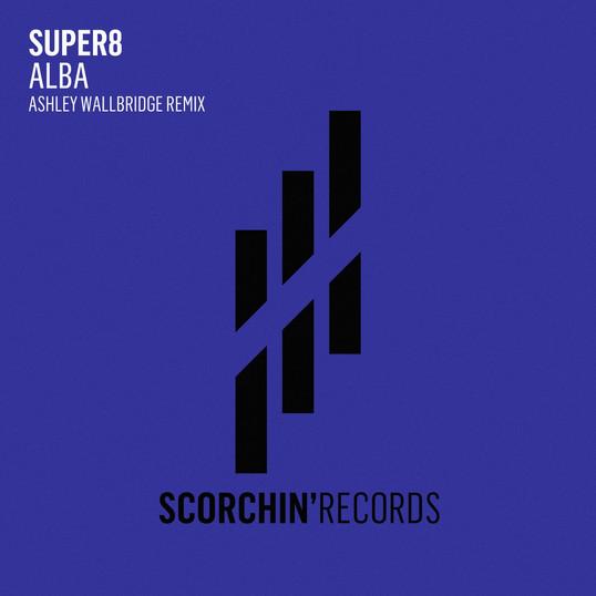 SCR008 Super8 'Alba' Ashley Wallbridge Remix
