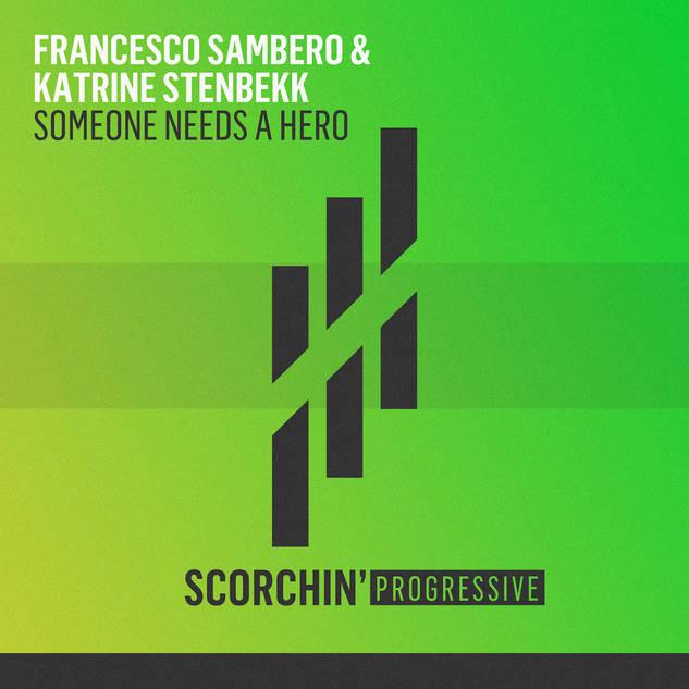 FRANCESCO SAMBERO & KATRINE STEMBEKK 'SOMEONE NEEDS A HERO'