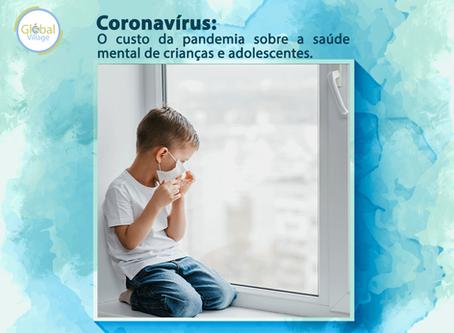 O custo da pandemia sobre a saúde mental de crianças e adolescentes