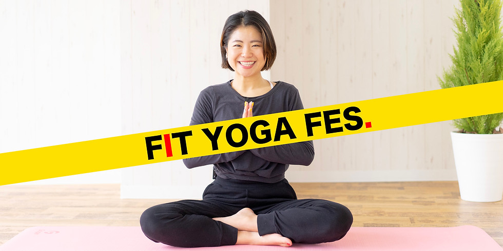 【FIT YOGA FES. / 参加無料】5月9日(日)13:00~ 中学生でもわかるイングリッシュヨガ (前川花於里 先生)