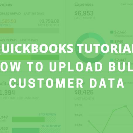 QBO Tutorial: How to Upload Bulk Customer Data