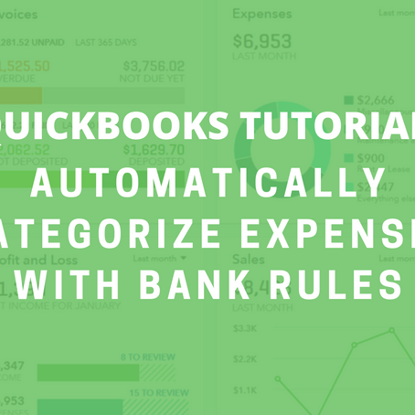 QBO Tutorial: Automatically Categorize Expenses with Bank Rules