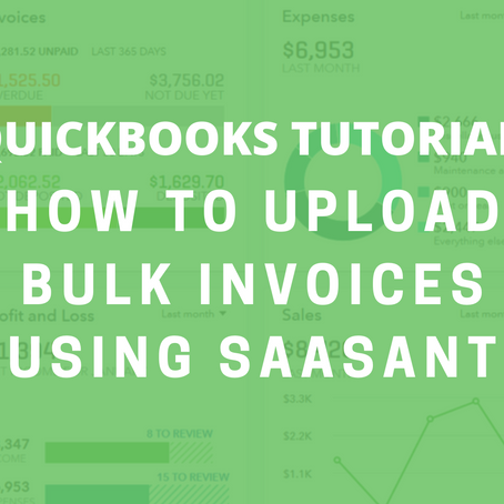 QBO Tutorial: How to Upload Bulk Invoices Using SaasAnt