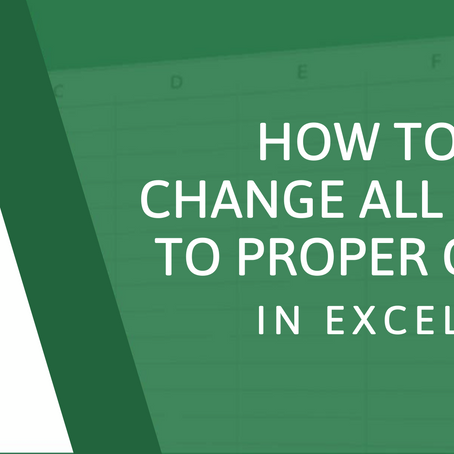 How to Change All Caps to Proper Case in Excel