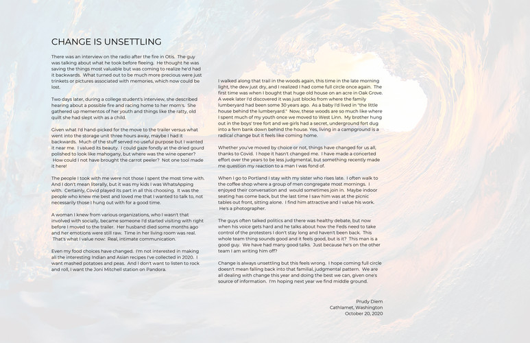 """""""Change is Unsettling"""" by Prudy Diem"""