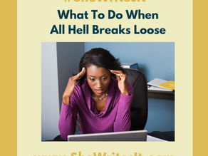 What To Do When All Hell Breaks Loose