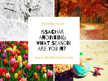 Issachar Anointing: What Season Are You In?