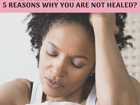 Is There No Balm In Gilead? 5 Reasons You Are Not Healed