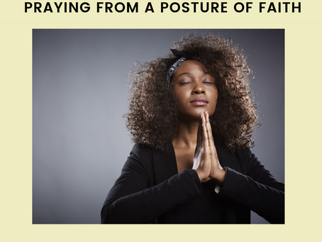 Praying From A Posture Of Faith
