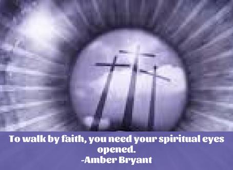 A Prayer To Open Your Spiritual Eyes