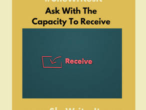Ask With The Capacity To Receive