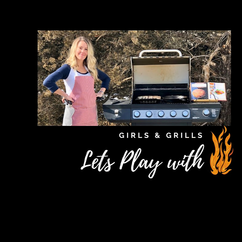 Girls and Grills - with Sara Baird