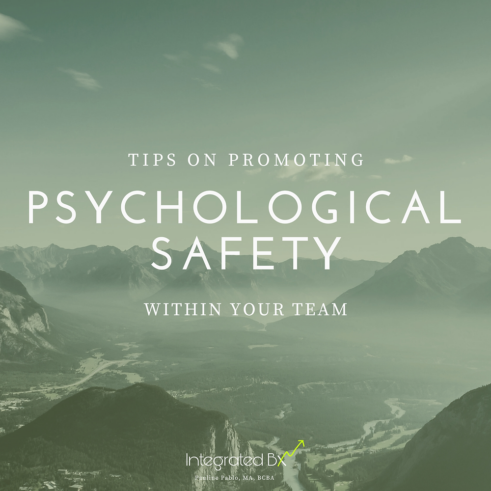 Mountain view with text saying, Tips on promoting psychological safety within your team