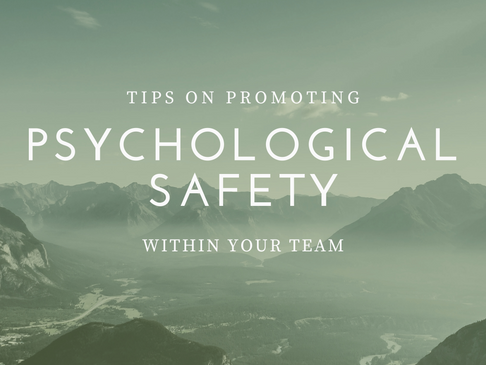 What My Experience Taught Me About Psychological Safety