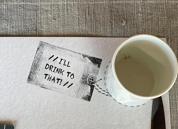 I'LL DRINK TO THAT // מארז נייר 30 יחידות