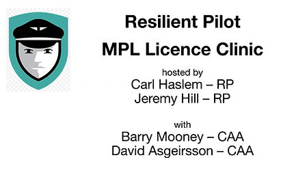 MPL Licence Clinic  - Resilient Pilot