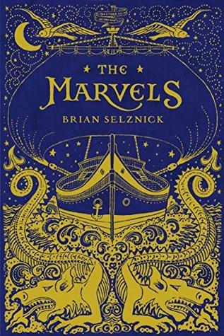 The Marvels by Brian Selznick