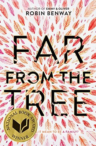Far From the Tree by Robin Benway