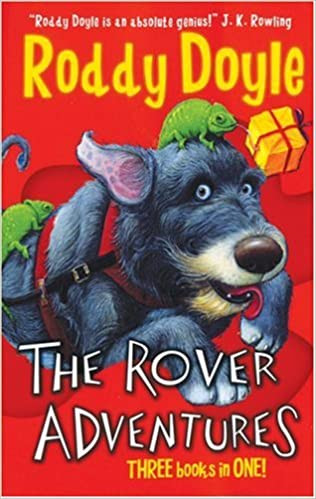 The Rover Adventures by Roddy Doyle