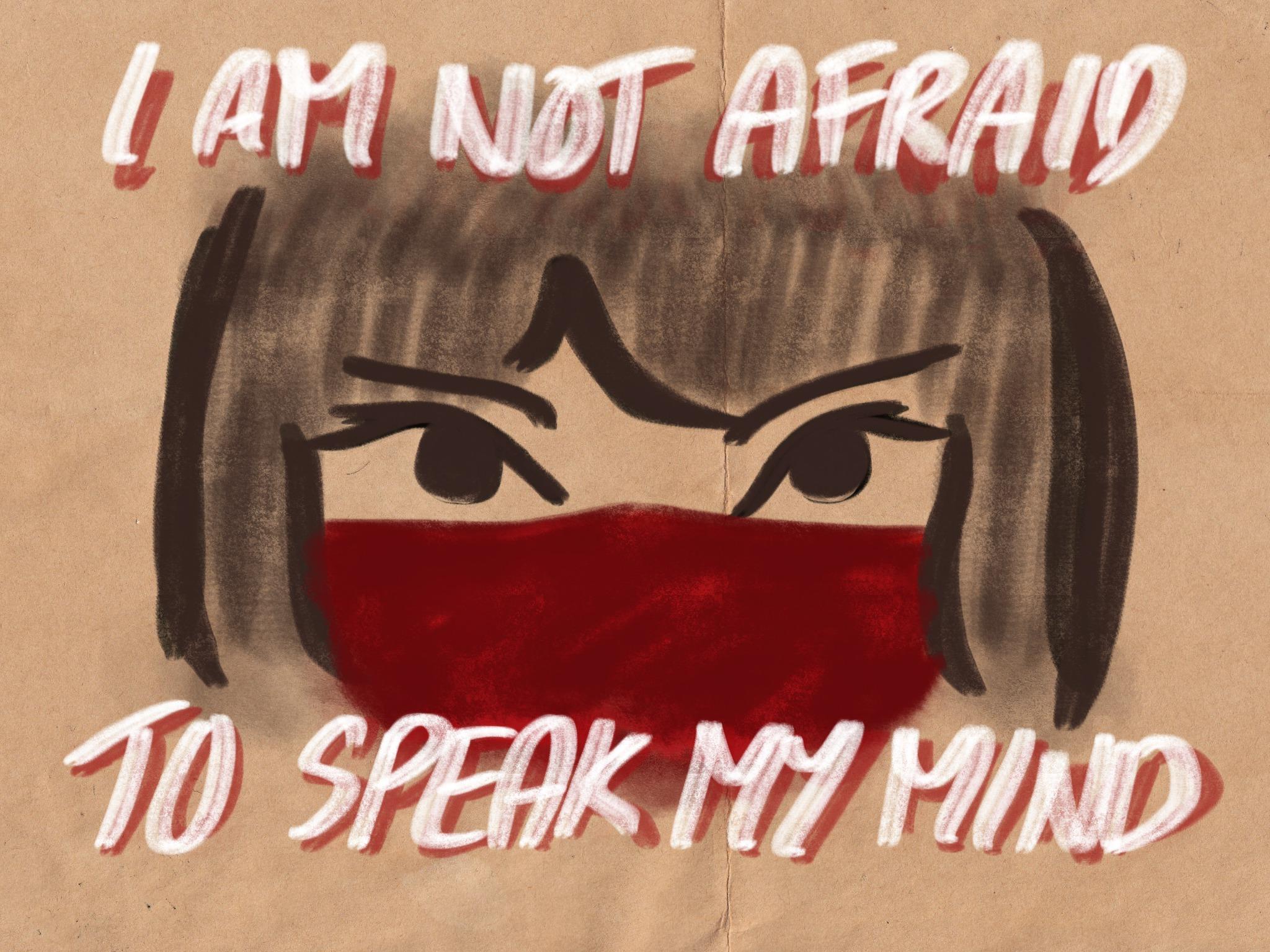I am not Afraid to Speak my Mind