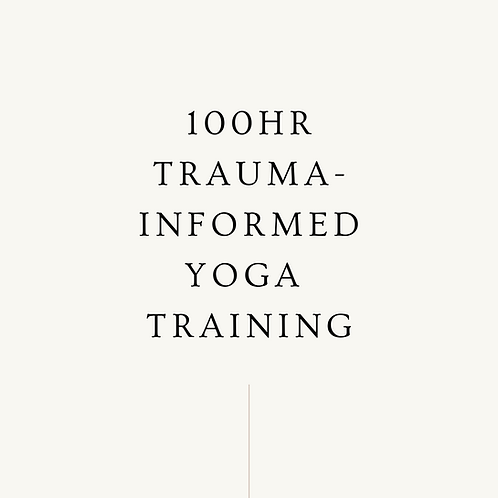 100hr Trauma-Informed Yoga Training