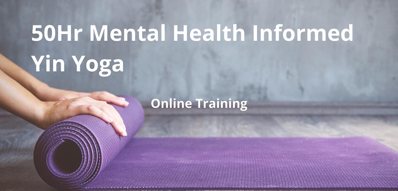 50Hr Mental Health Informed Yin Yoga.png