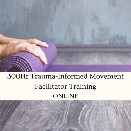 300Hr Trauma-Informed Movement Facilitator Training