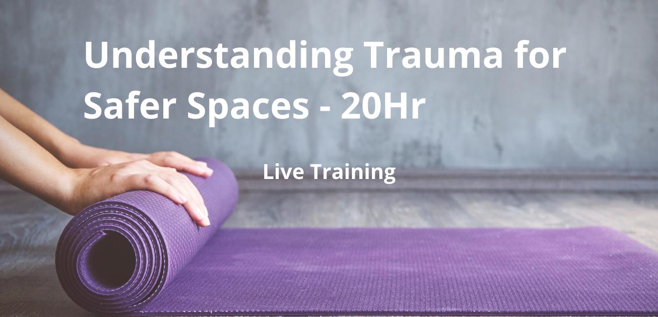 20Hr Trauma-Informed & Community Yoga (1