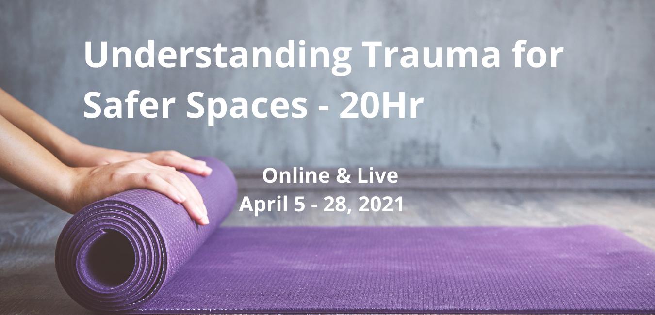 20Hr Trauma-Informed & Community Yoga (5