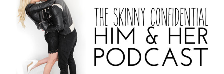 The skinny confidential podcast