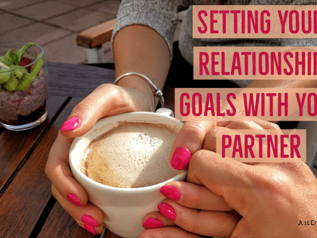 Setting Your Relationship Goals