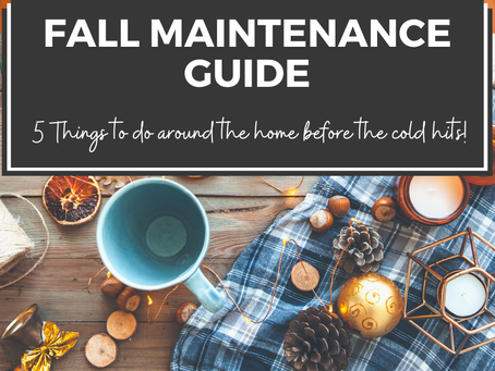 Fall Maintenance Guide: Is Your Home Ready?