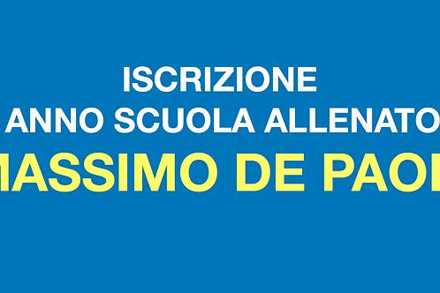ISCRIZIONE 1° ANNO SCUOLA DI FORMAZIONE ALLENATORI - Massimo De Paoli
