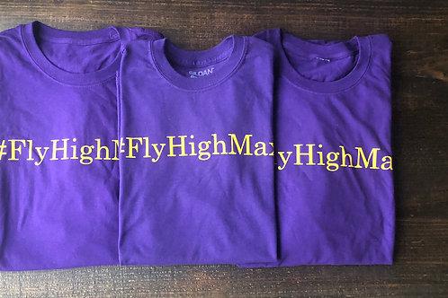 #FlyHighMax T-Shirts