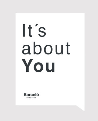 It´s about you. Campaña Hotel Barceló Group