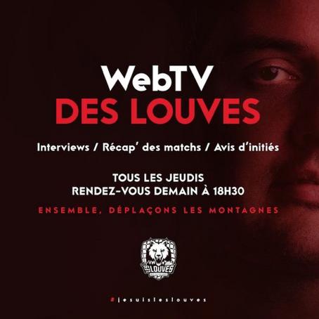 WebTv des Louves : 6 bonnes raisons de regarder l'émission !